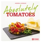 Absolutely tomatoes by Andrea Jourdan