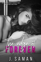 The Edge of Forever: The Edge by J. Saman