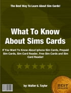 What To Know About Sims Cards by Walter G. Taylor