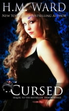 Cursed: Demon Kissed #2 by H.M. Ward