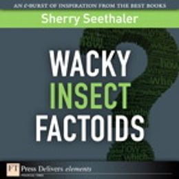 Book Wacky Insect Factoids by Sherry Seethaler