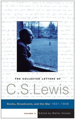 Book The Collected Letters of C.S. Lewis, Volume 2 by C. S. Lewis