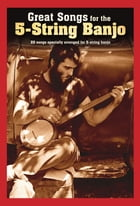 Great Songs for the 5-String Banjo by Wise Publications