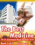 The Best Medicine (Doctor/Hospital Erotica) 3990a6d5-9484-46f9-abb4-54957e3a8e28