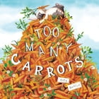 Too Many Carrots Cover Image