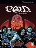 P.O.D.: The Nexus by Mat Broome