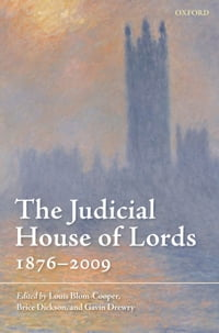 The Judicial House of Lords: 1876-2009