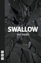 Swallow (NHB Modern Plays) by Stef Smith