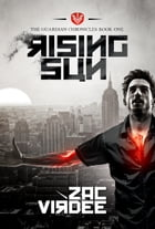 Rising Sun: The Guardian Chronicles: Book One by Zac Virdee
