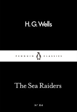 Book The Sea Raiders by H. G. Wells