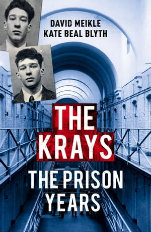 The Krays: The Prison Years