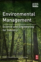 Environmental Management: Science and Engineering for Industry by I.V Murali Krishna
