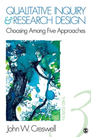 Qualitative Inquiry and Research Design Choosing Among Five Approaches