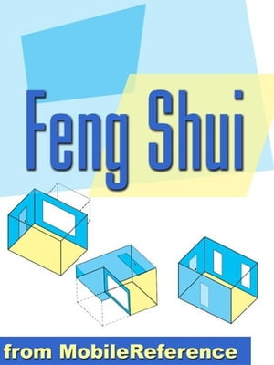 Feng Shui Guide With Auspicious Directions Calculator: Plan Your Home,  Improve Your Relationships,  And Achieve Career Success (Mobi Health)