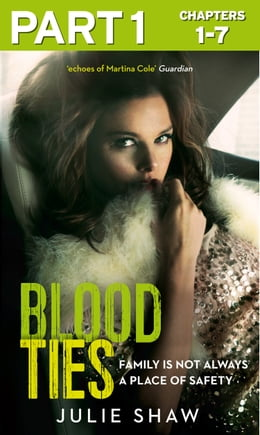Book Blood Ties: Part 1 of 3: Family is not always a place of safety (Tales of the Notorious Hudson… by Julie Shaw