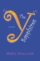 The Y Sapphires by Shirley Loeb