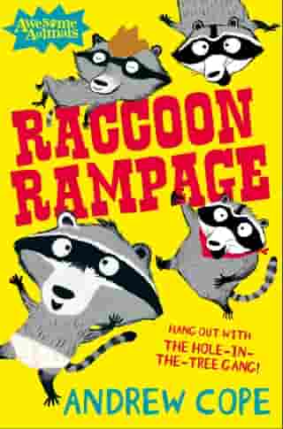 Raccoon Rampage (Awesome Animals) by Andrew Cope
