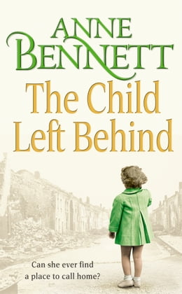 Book The Child Left Behind by Anne Bennett