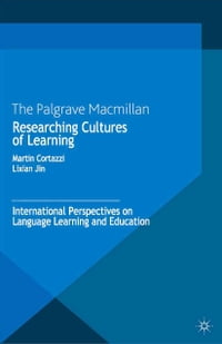 Researching Cultures of Learning: International Perspectives on Language Learning and Education