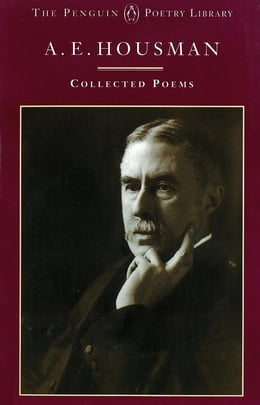 Book A.E. Housman: Collected Poems: Collected Poems by A.E. Housman