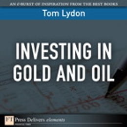 Book Investing in Gold and Oil by Tom Lydon