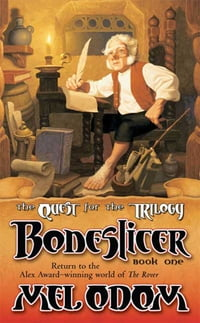 Boneslicer: The Quest for the Trilogy: Book One of the Trilogy