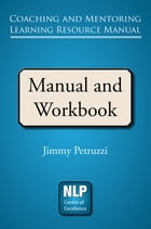 Coaching and Mentoring Resource Manual by Jimmy Petruzzi