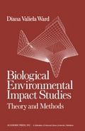 Biological Environmental Impact Studies: Theory and Methods