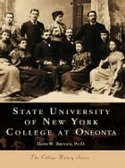State University of New York:: College at Oneonta by Ph.D, David W. Brenner