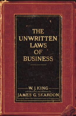 Book The Unwritten Laws of Business by W.J. King