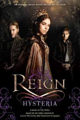 Book Reign: Hysteria by Lily Blake