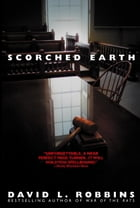 Scorched Earth by David L. Robbins