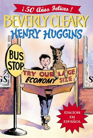 Henry Huggins: Henry Huggins (Spanish edition) by Beverly Cleary