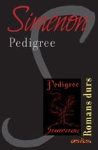 Pedigree: Romans durs by Georges SIMENON