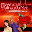 Fitness and Wellness for You by Anonymous