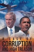 A Case of Corruption and High Treason