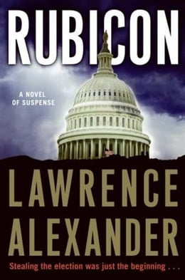 Book Rubicon: A Novel of Suspense by Lawrence Alexander