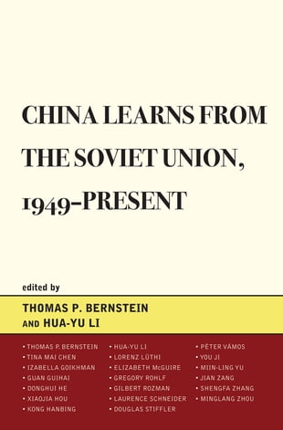 China Learns from the Soviet Union, 1949–Present