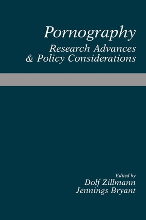 Pornography Research Advances and Policy Considerations