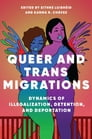 Queer and Trans Migrations Cover Image