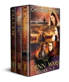 The Djinn Wars: Books 1-3: Chosen, Taken, and Fallen by Christine Pope