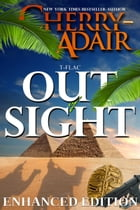 Out of Sight: Enhanced Edition by Cherry Adair