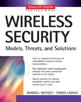 Book Wireless Security: Models, Threats, and Solutions by Nichols, Randall