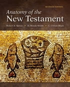 Anatomy of the New Testament: Seventh Edition