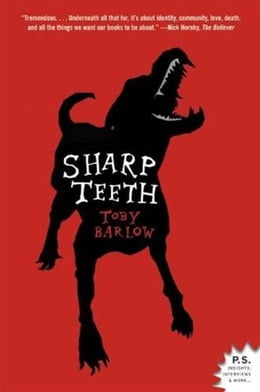 Book Sharp Teeth: A Novel by Toby Barlow