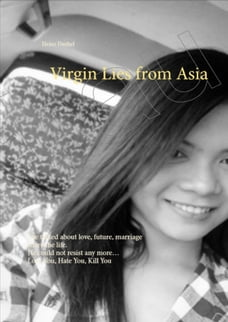 Virgin Lies from Asia She talked about love, future, marriage share the life. He could not resist…