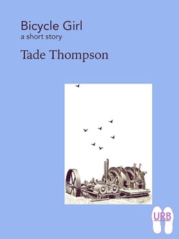 Book Bicycle Girl: a short story by Tade Thompson