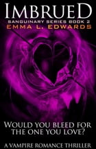 Imbrued by Emma L Edwards
