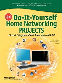 Book CNET Do-It-Yourself Home Networking Projects by Aspinwall, Jim