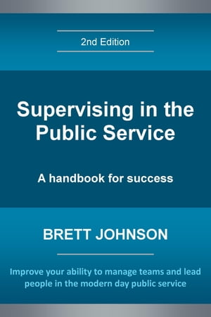 Supervising in the Public Service, 2nd Edition